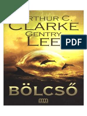 Arthur C. Clarke, Gentry Lee - Bölcső